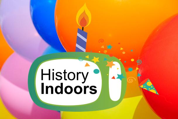 Celebrating 1 Year of History Indoors!